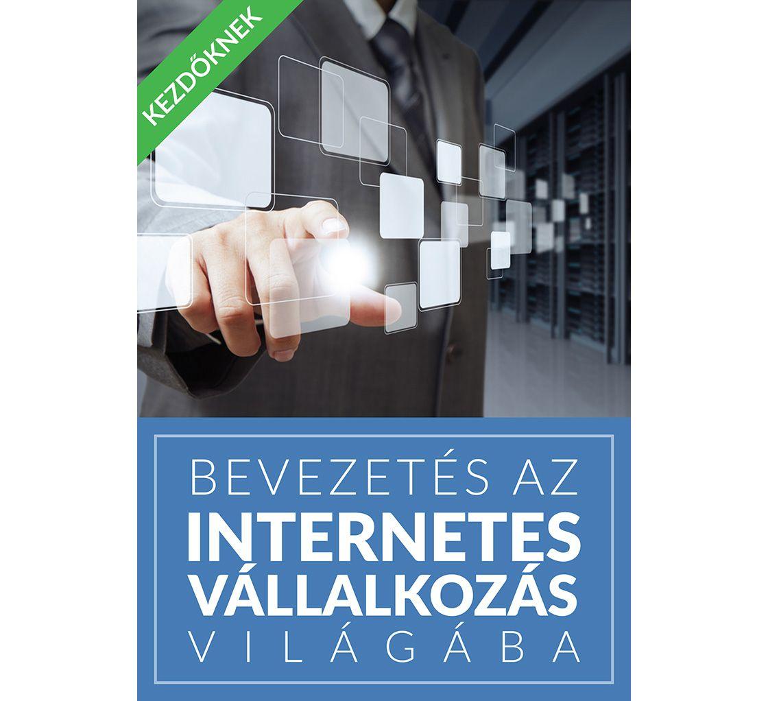 Bevezetés az internetes vállalkozás világába